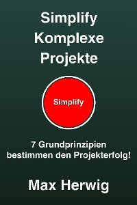 Cover Simplify Komplexe Projekte