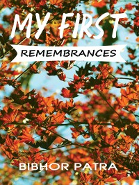 Cover My First Remembrances
