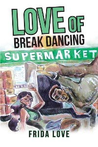 Cover Love of Break Dancing