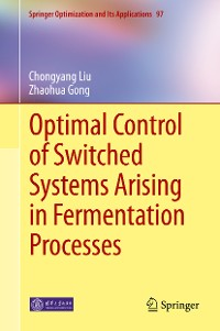 Cover Optimal Control of Switched Systems Arising in Fermentation Processes