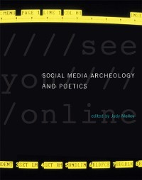 Cover Social Media Archeology and Poetics