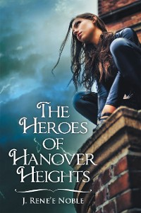 Cover The Heroes of Hanover Heights