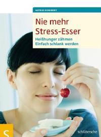 Cover Nie mehr Stress-Esser