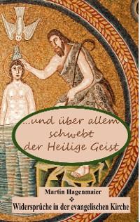 Cover ... und über allem schwebt der Heilige Geist ...