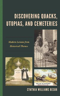Cover Discovering Quacks, Utopias, and Cemeteries