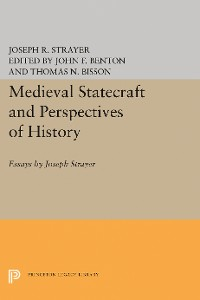 Cover Medieval Statecraft and Perspectives of History