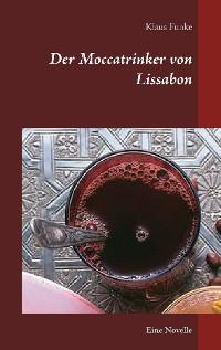 Cover Der Moccatrinker von Lissabon