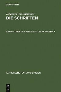 Cover Liber de haeresibus. Opera polemica