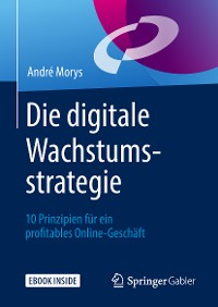 Cover Die digitale Wachstumsstrategie