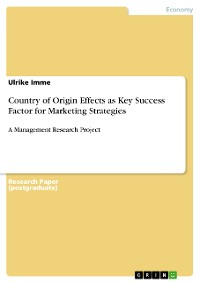 Cover Country of Origin Effects as Key Success Factor for Marketing Strategies