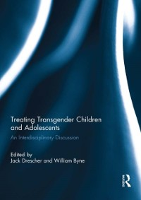 Cover Treating Transgender Children and Adolescents