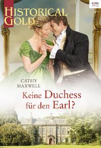 Cover Keine Duchess für den Earl?