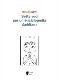 Cover Sette voci per un'enciclopedia gaddiana