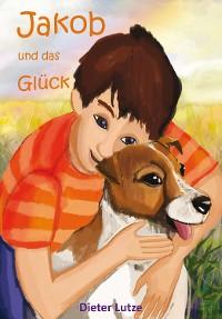 Cover Jakob und das Glück