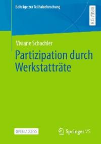 Cover Partizipation durch Werkstatträte