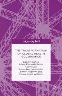 Cover The Transformation of Global Health Governance