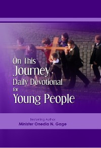 Cover On This Journey Daily Devotional For Young People