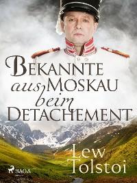 Cover Bekannte aus Moskau beim Detachement