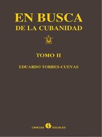 Cover En busca de la cubanidad. Tomo II