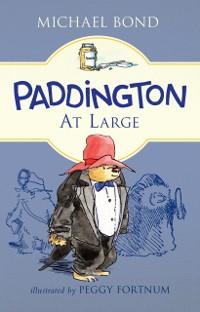 Cover Paddington at Large