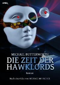 Cover DIE ZEIT DER HAWKLORDS