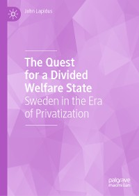 Cover The Quest for a Divided Welfare State