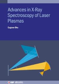 Cover Advances in X-Ray Spectroscopy of Laser Plasmas