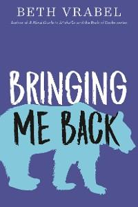 Cover Bringing Me Back