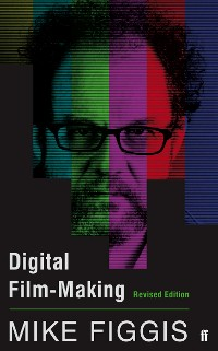 Cover Digital Film-making Revised Edition