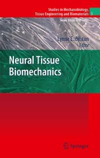 Cover Neural Tissue Biomechanics