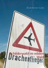 Cover Schilderwald im wilden Wald