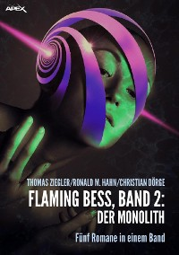 Cover FLAMING BESS, Band 2: DER MONOLITH