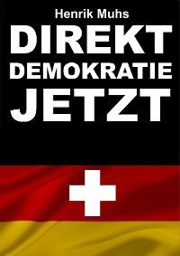 Cover Direktdemokratie jetzt!