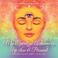 Cover My Spiritual Awakening - up Close & Personal