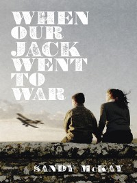 Cover When Our Jack Went to War