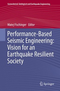 Cover Performance-Based Seismic Engineering: Vision for an Earthquake Resilient Society