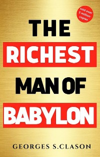 Cover The Richest Man in Babylon: with The Magic Story