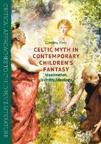 Cover Celtic Myth in Contemporary Children's Fantasy