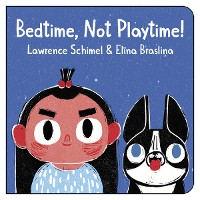 Cover Bedtime, Not Playtime!