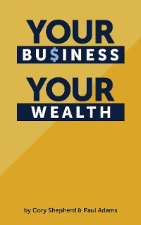 Cover Your Business Your Wealth