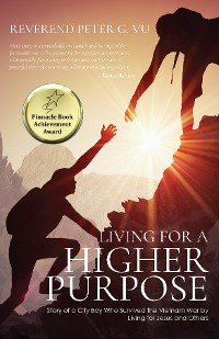 Cover Living for a Higher Purpose