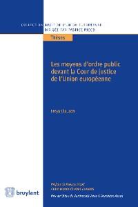 Cover Les moyens d'ordre public devant la Cour de justice de l'Union européenne
