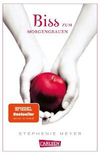Cover Biss zum Morgengrauen (Bella und Edward 1)