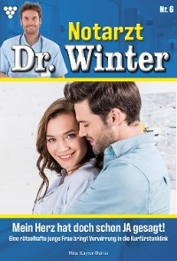 Cover Notarzt Dr. Winter 6 – Arztroman