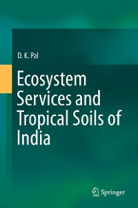 Cover Ecosystem Services and Tropical Soils of India