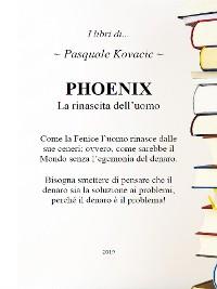Cover PHOENIX La rinascita dell'uomo