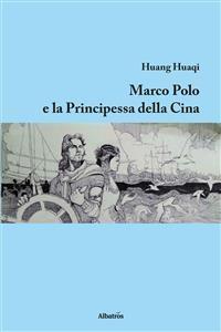Cover Marco Polo e la principessa della Cina