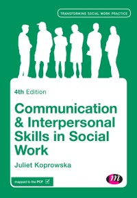 Cover Communication and Interpersonal Skills in Social Work