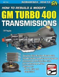 Cover How to Rebuild & Modify GM Turbo 400 Transmissions