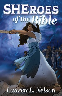Cover SHEroes of the Bible